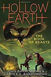 The Book of Beasts (Hollow Earth) by John Barrowman (2015-10-06)