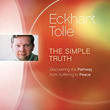 The Simple Truth: Discovering the Pathway from Suffering to Peace