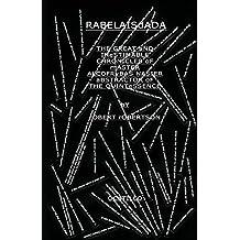 RabelaisDada: A re-invention of Francois Rabelais