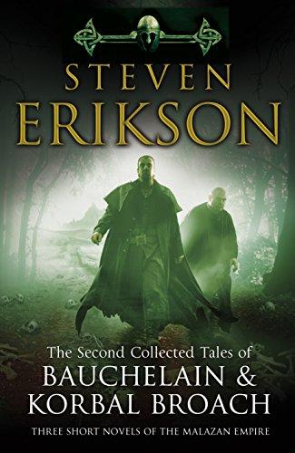 The Second Collected Tales of Bauchelain & Korbal Broach: Three Short Novels of the Malazan Empire por Steven Erikson