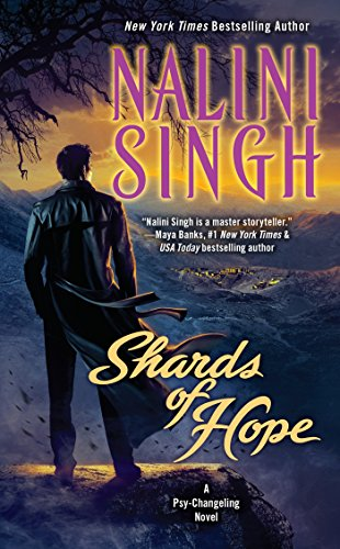 Shards of hope (psy/changelings) Nalini Singh