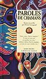 Telecharger Livres Paroles de chamans (PDF,EPUB,MOBI) gratuits en Francaise