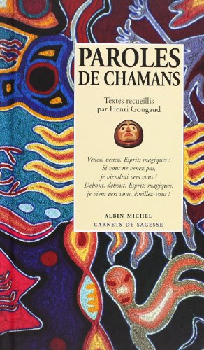 Paroles de chamans par Henri Gougaud