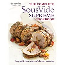 The Complete Sous Vide Supreme Cookbook (English Edition)