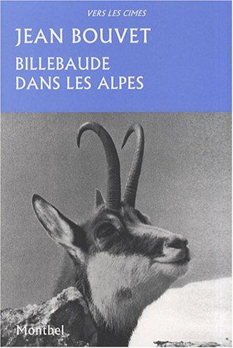 Billebaude dans les Alpes par Jean Bouvet