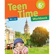 Teen Time anglais cycle 3 / 6e - Workbook - éd. 2017