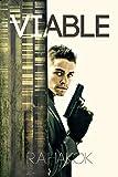 Viable (Cody Doyle Book 1) by R. A. Hakok