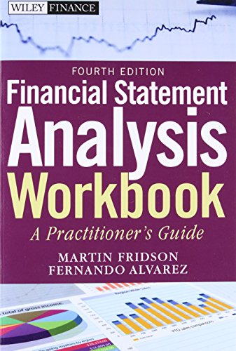 Financial Statement Analysis Workbook: A Practitioner′s Guide (Wiley Finance)