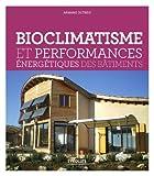 Image de Bioclimatisme et performances énergétiques des bâtiments