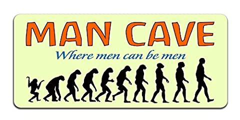 Man Cave: Where Men Can Be Men - Metal Sign / Plaque