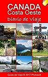 Canadá Costa Oeste: Diario de Viaje: Diario de Viaje