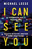 I Can See You: Autistic British Detective: Jonathan Roper Investigates Book 2