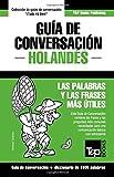 Guia de Conversacion Espanol-Holandes y Diccionario Conciso de 1500 Palabras