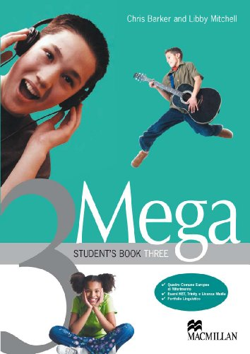 Mega. Student's Book-Workbook. Con CD Audio. Per le Scuole: 3