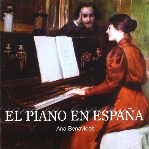 Piano es España, el por Ana Benavides