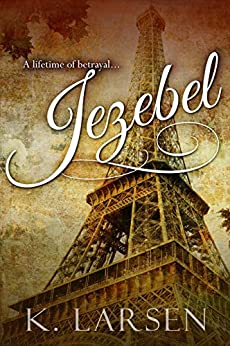 Jezebel by [Larsen, K.]