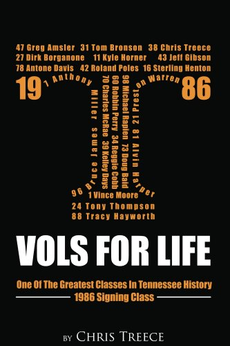Vols For Life; One Of The Greatest Signing Classes In Tennessee Football History (English Edition) (Football Tennessee Vols)