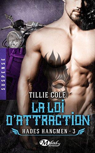 La Loi d'attraction: Hades Hangmen, T3 par [Cole, Tillie]