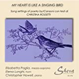 My Heart Is Like a Singing Bir [Import anglais]