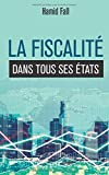 Telecharger Livres La fiscalite dans tous ses etats (PDF,EPUB,MOBI) gratuits en Francaise