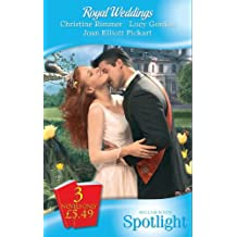 Royal Weddings: The Reluctant Princess / Princess Dottie / The Royal MacAllister (Mills & Boon Spotlight)