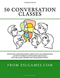 50 Conversation Classes: 50 sets of conversation cards with an accompanying activity sheet containing vocabulary, idioms