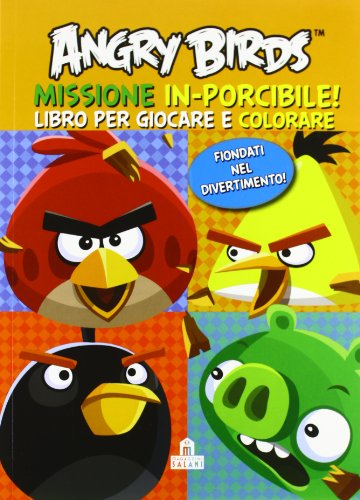 Angry birds. Mission: in-porcibile! Ediz. illustrata