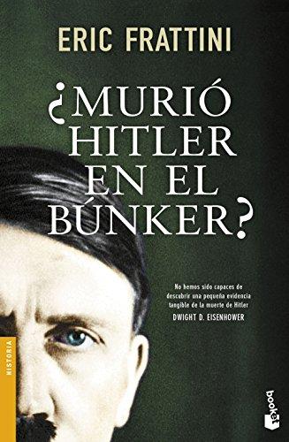 Descargar Libro ¿Murió Hitler En El Búnker? (Divulgación. Historia) de Eric Frattini