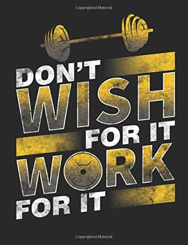Don't Wish For It Work For It por Timmer Books