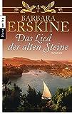 Das Lied der alten Steine: Roman - Barbara Erskine