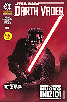 Darth Vader 29 di [Giuseppe Camuncoli, Kieron Gillen, Charles Soule, Kev Walker]