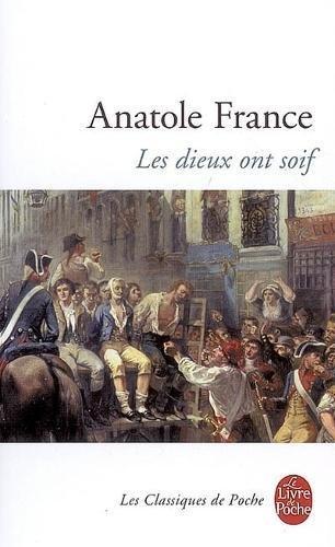 Les dieux ont soif par Anatole France