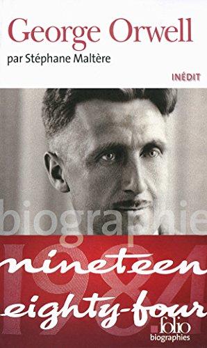 George Orwell (Folio Biographies t. 123) par Stéphane Maltère