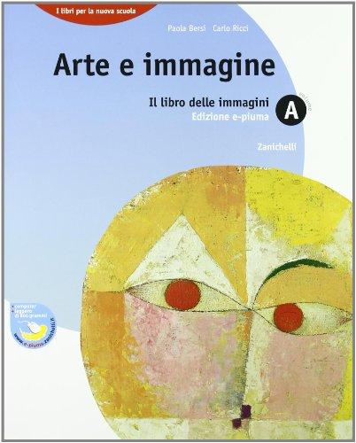 Arte e immagine. Vol. A-B1-B2-B3. Per la Scuola media