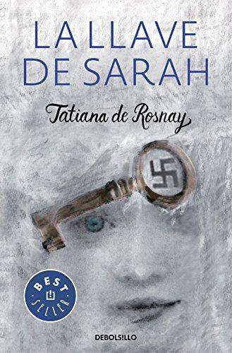 La llave de Sarah (BEST SELLER) por Tatiana de Rosnay