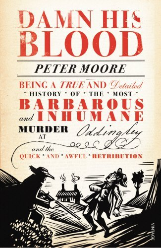 Damn His Blood by Peter Moore (2013-06-06)