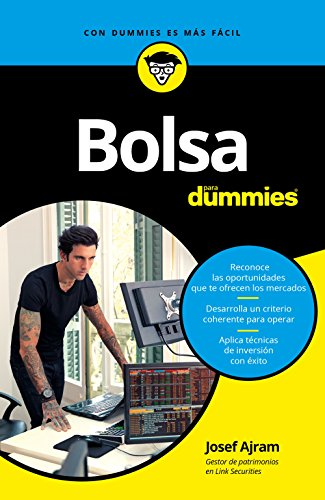 Bolsa para Dummies eBook: Ajram, Josef: Amazon.es: Tienda Kindle