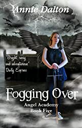 Fogging Over (Angel Academy Book 5)