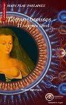 Tétranébreuses, tome 1 : Agnès Sorel par Play-Parlange