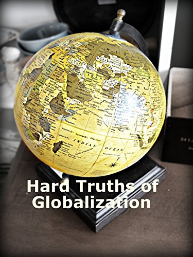 Hard Truths of Globalization [OV]
