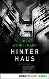 'Hinterhaus: Kriminalroman (Berlin-Krimi...' von 'Lioba Werrelmann'