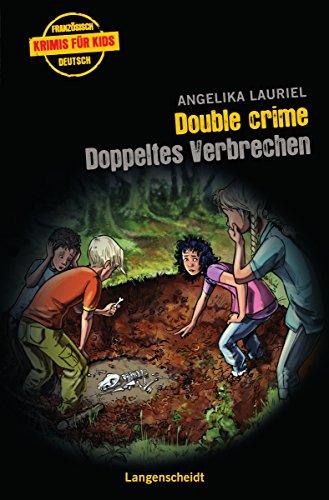 Double crime - Doppeltes Verbrechen (Französische Krimis für Kids)