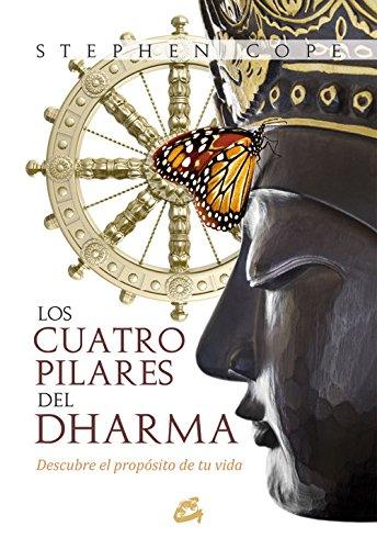 Los Cuatro Pilares Del Dharma (Espiritualidad - Yoga) por Stephen Cope