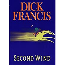 SECOND WIND by Dick Francis (1999-10-04)