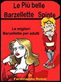 Scarica Libro Le piu belle barzellette spinte Le migliori barzellette per adulti (PDF,EPUB,MOBI) Online Italiano Gratis
