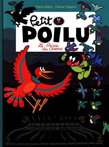 Petit Poilu, Tome 19 : Le Prince des Oiseaux por Pierre Bailly