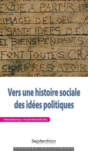 Vers une histoire sociale des ides politiques