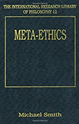 Meta-ethics (International Research Library of Philosophy)