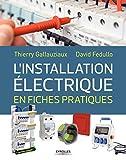 L'installation électrique en fiches pratiques...