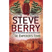 The Emperor's Tomb: Cotton Malone 6 by Steve Berry (2011-04-14)